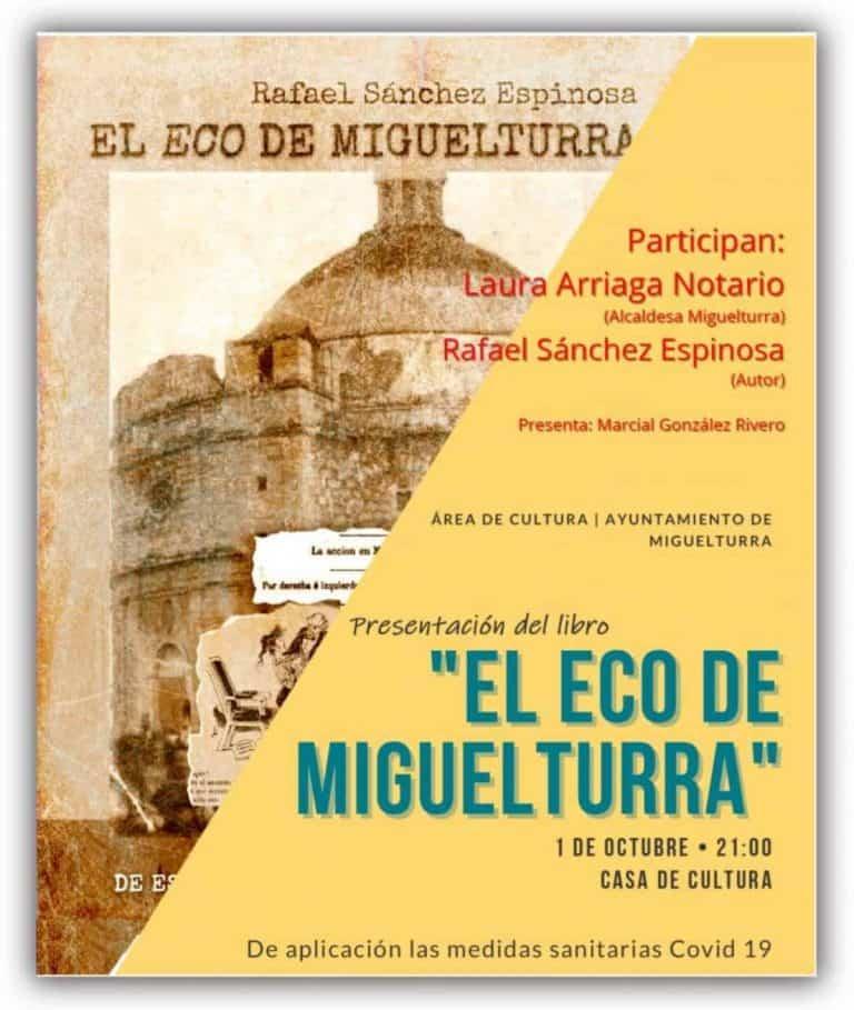 """Presentarán el libro """"El eco de Miguelturra"""" de Rafael Sánchez Espinosa el 1 de octubre en la Casa de Cultura"""